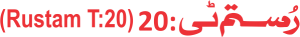 Rustam T20